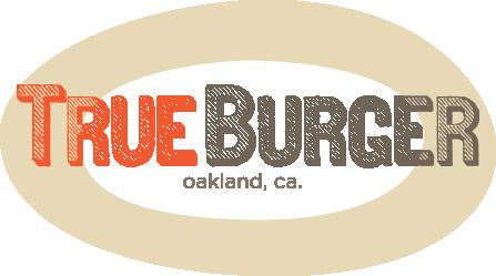 true burger oakland